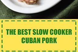 The Best Slow Cooker Cuban Pork
