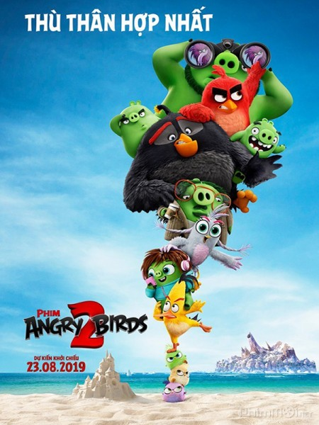 Những Chú Chim Giận Dữ 2 - The Angry Birds Movie 2