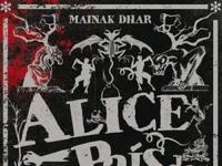 Resenha Alice no País das Armadilhas - Alice no País das Armadilhas #1 - Mainak Dhar