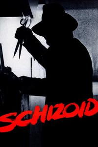 Watch Schizoid Online Free in HD
