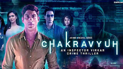 Chakravyuh Web Series [2021] MX Player Watch All Episodes Online: Cast, Story, Trailer and Reviews