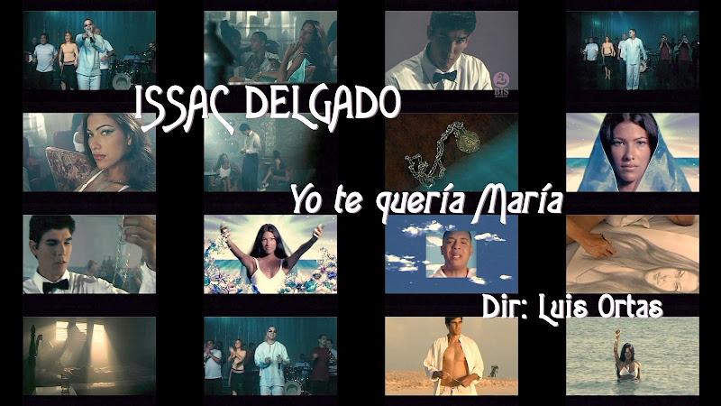 Issac Delgado - ¨Yo te quería María¨ - Videoclip - Director: Luis Ortas. Portal Del Vídeo Clip Cubano