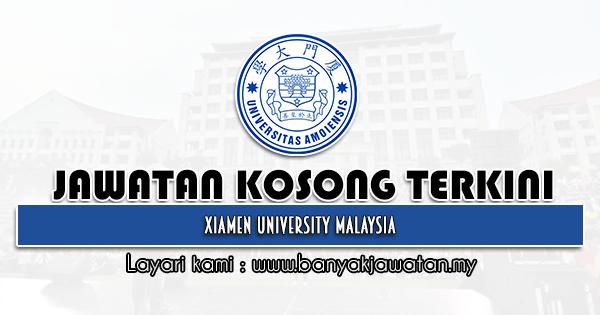 Jawatan Kosong 2021 di Xiamen University Malaysia