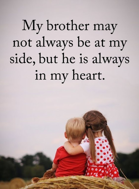 Brother and sister bond quotes,Feeling proud of my brother quotes