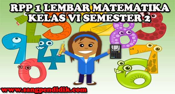 RPP 1 LEMBAR MATEMATIKA KELAS VI SEMESTER 2