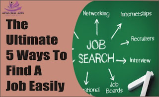 The Ultimate 5 Ways To Find A Job Easily