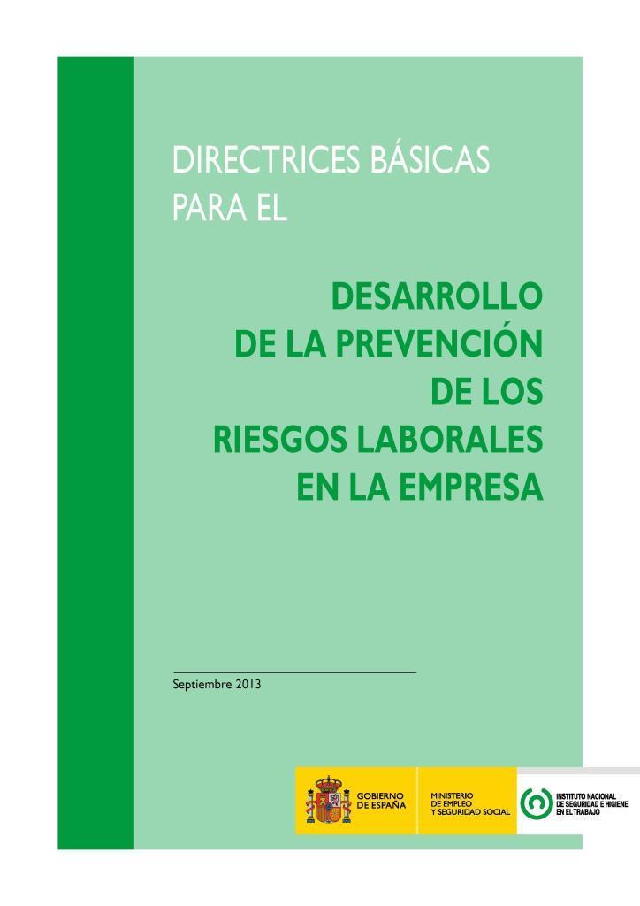 Desarrollo de la prevención de los riesgos laborales en la empresa