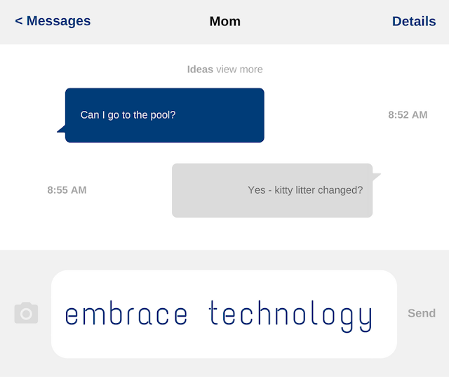 Embrace technology as a way to communicate with kids