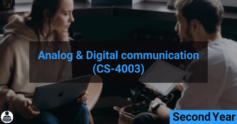 Analog & Digital Communication (CS-4003) RGPV notes CBGS Bachelor of engineering