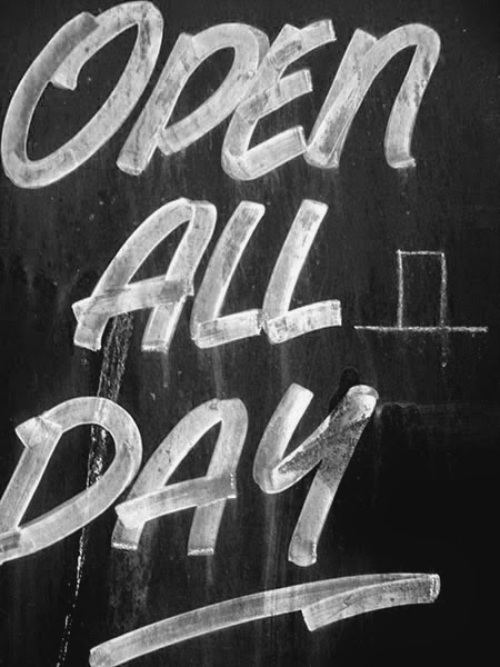 open all day, black and white, urban, photography, sign,