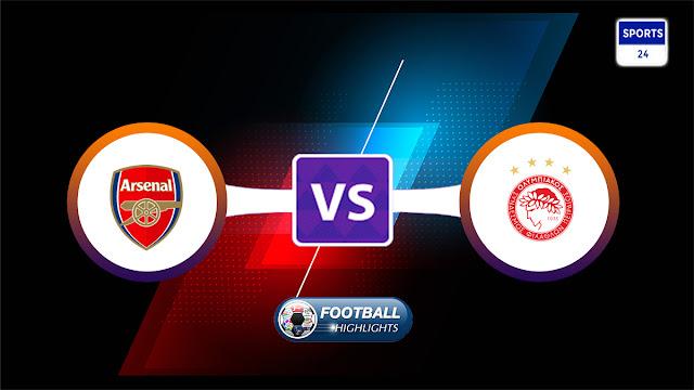 Arsenal vs Olympiakos Piraeus – Highlights