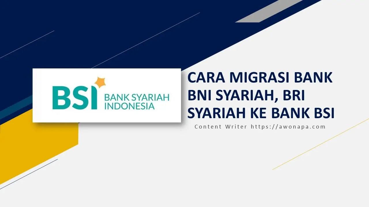 Tutorial Bank BSI - Cara Migrasi Ke Bank BSI