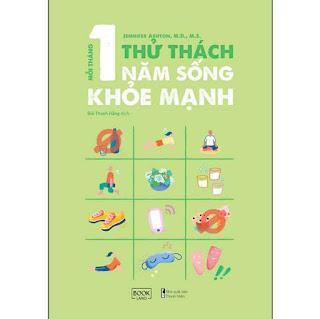 Mỗi Tháng 1 Thử Thách, 1 Năm Sống Khỏe Mạnh ebook PDF-EPUB-AWZ3-PRC-MOBI