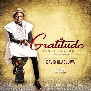 "MUSIC: David Olaoluwa - ""Gratitude"""