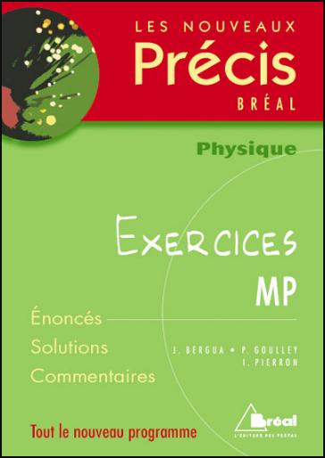 Livre : Nouveaux précis d'Exercices de physique MP - Editions Bréal PDF