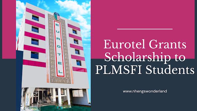 Eurotel Grants Scholarship to PLMSFI Students