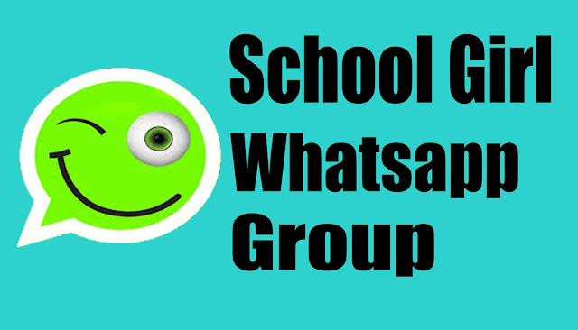 School Girl Whatsapp Group, School Girl Whatsapp Group link