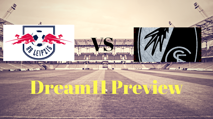 Here's What Industry Insiders Say About RB Leipzig Vs Freiburg, Dream11 Team, Betting Tips
