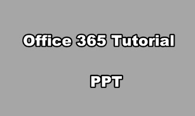 Office 365 Tutorial PPT