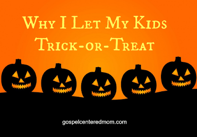 Why I Let My Kids Trick-or-Treat