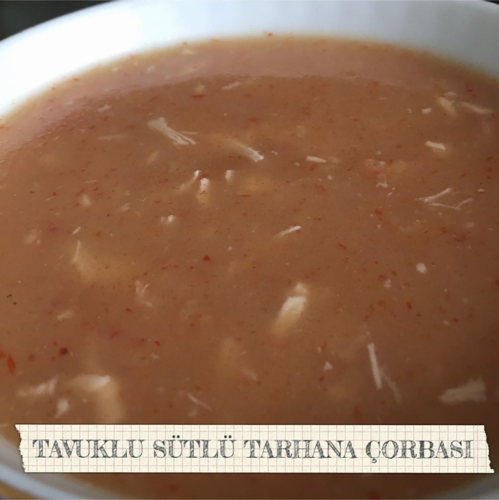 Tavuklu Tarhana Çorbası