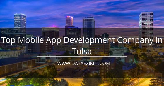 Top Mobile App Development Company in Tulsa