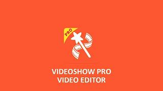 تطبيق VideoShow v8.8.1rc - نسخة مدفوعة