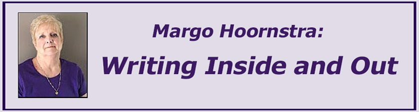 Margo Hoornstra Writing Inside and Out