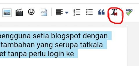 Menghilangkan format penulisan di blogspot