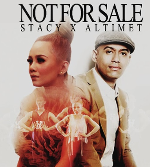 Lagu Not For Sale – Stacy feat Altimet, video muzik lagu Not For Sale, download video lagu Not For Sale di YouTube, lirik lagu Not For Sale penyanyi Stacy feat Altimet, gambar Stacy feat Altimet, lagu tema Tuan Anas Mikael, Original Sound Track OST Tuan Anas Mikael