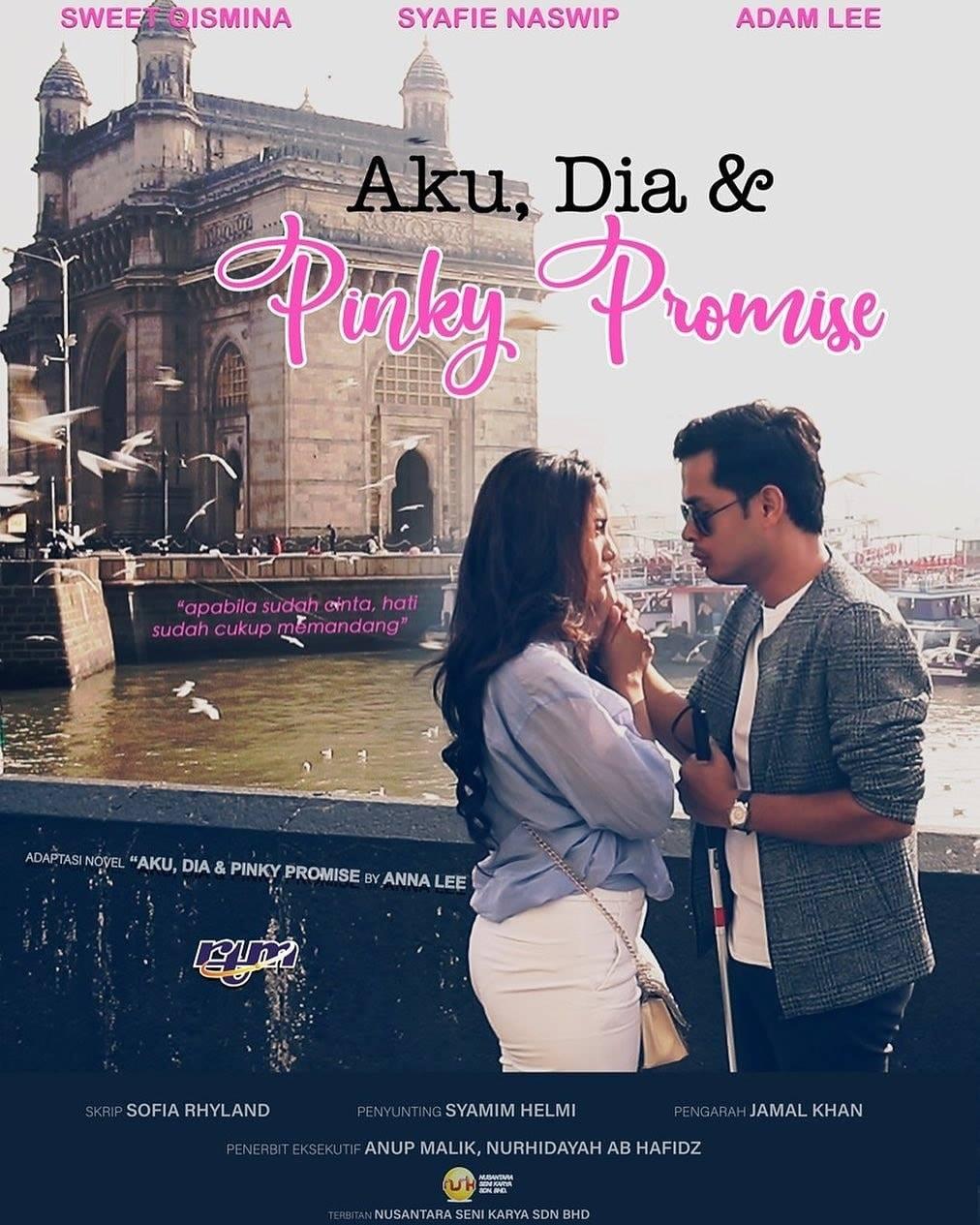 Drama Aku, Dia Dan Pinky Promise Naskah Anna Lee