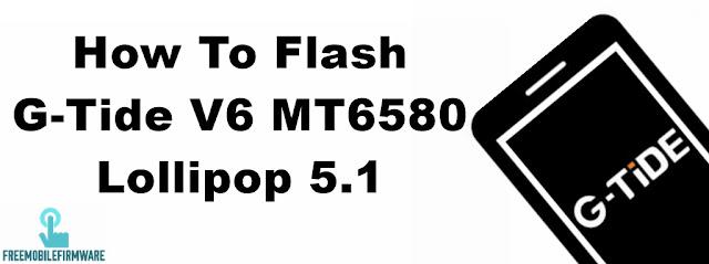 How To Flash G-Tide V6 MT6580 Lollipop 5.1 Via Mtk SP Flashtool