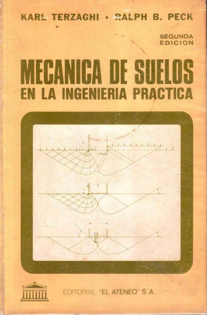Mecánica de suelos en la ingeniería práctica, 2da Edición – Karl Terzaghi y Ralph B. Peck