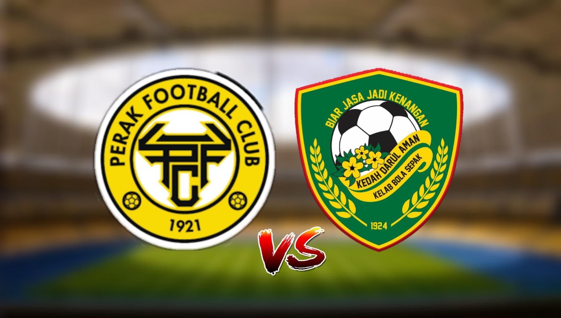 Live Streaming Perak FC vs Kedah Darul Aman FC Liga Super 17.4.2021