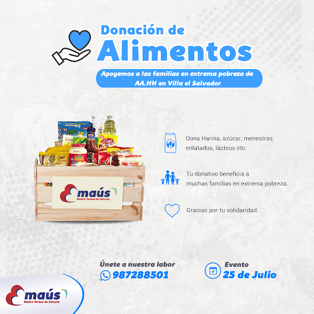 Donación de Alimentos no perecibles para las familias de AA.HH en Villa el Salvador