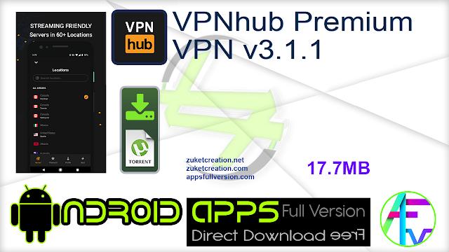 VPNhub Premium VPN v3.1.1