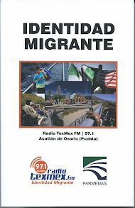 [Libro] IDENTIDAD MIGRANTE (varios autores. Radio TexMex FM y Parmenas)