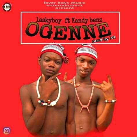 [Music] Laskyboy ft Kandy benz - OGENNE
