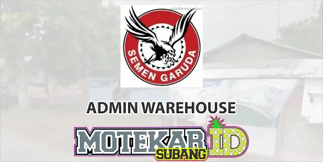 Lowongan Kerja Admin Warehouse Semen Garuda Subang 2019