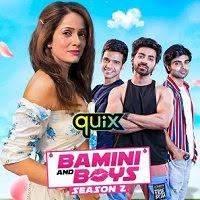 Bamini and Boys (2021) Hindi Season 2 Complete Watch Online Movies