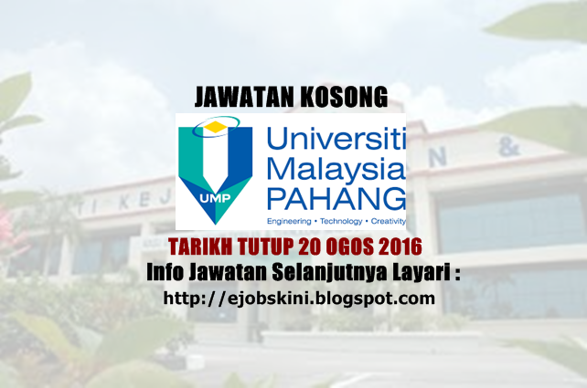 Jawatan kosong universiti malaysia pahang ogos 2016