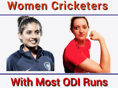 Top 10 Women Cricketers Scored Most ODI Runs