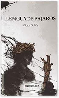 «Lengua de pájaros» de Víctor Sellés