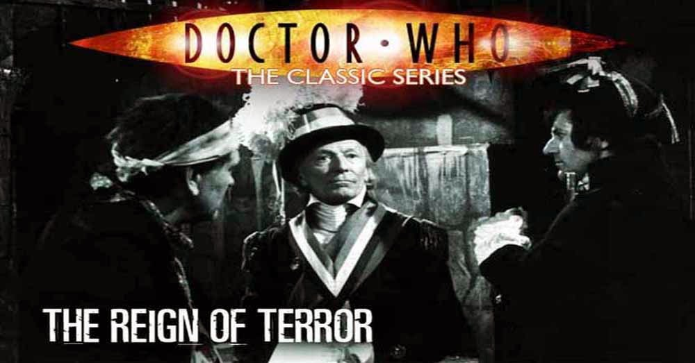 Doctor Who 008: The Reign of Terror