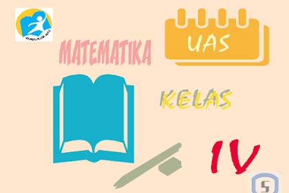 Latihan Soal Ulangan Akhir Semester Genap Matematika Kelas 4 SD K13 dan Kunci Jawaban