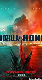 Godzilla vs Kong (2021) Full Movie Download Dual Audio Hindi 480p 720p 1080p