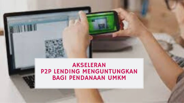 Akseleran, P2P Lending Menguntungkan bagi Pendanaan UMKM