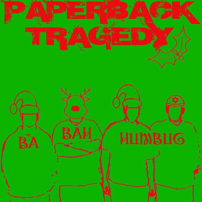 "Paperback Tragedy stream new EP ""Ba Bah Humbug"""