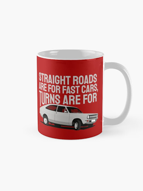 Straight roads are for fast cars, turns are for Morris Marina - coffee mug