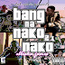Audio | Elisha James - Bang na Nako 2 Nako (Prod. by Daz Naledge) | Download Fast
